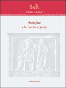 Aristofane e la coscienza felice