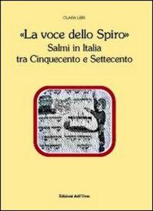 La voce dello spiro. Salmi in Italia tra Cinquecento e Settecento