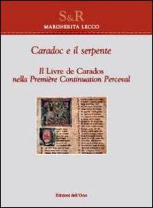 Caradoc e il serpente. Il livre de Caradoc nella première continuation perceval