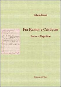 Fra kantor e canticum. Bach e il magnificat