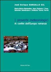 I proverbi metereologici. Ai confini dell'Europa romanza