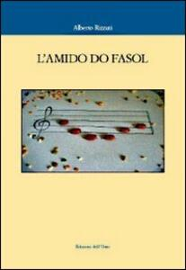 L' amido do fasol. Con CD Audio