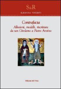 Contrafacta. Allusioni, modelli, riscritture da san Girolamo a Pietro Aretino