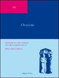 Orazioni. Introduzione, testo rivisto, traduzione, note e glossario g iuridico attico di Pietro Cobetto Ghiggia