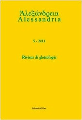 Alessandria. Rivista di glottologia (2011). Ediz. multilingue. Vol. 5