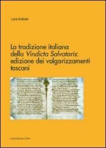 La tradizione italiana della vindicta salvatoris. Edizione dei volgarizzamenti toscani