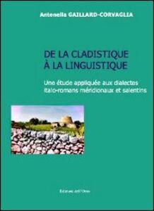 De la clastidique à la linguistique. Une étude appliquée aux dialects italo-romans méridionaux et salentins