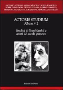 Winniearcher.com Actoris studium album. Vol. 2: Eredità di Stanislavskij e attori del secolo grottesco. Image