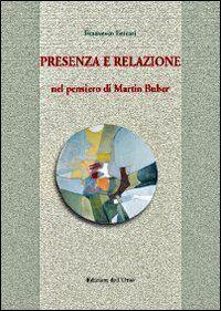 Presenza e relazione nel pensiero di Martin Buber