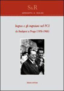 Ingrao e gli ingraiani nel PCI da Budapest a Praga (1965-1968)