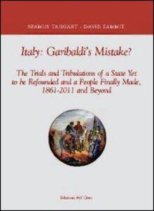 Italy. Garibaldi's mistake?