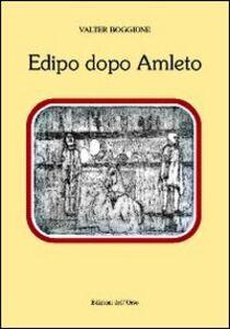 Edipo dopo Amleto