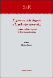 Il governo delle religioni e lo sviluppo economico. Limiti e rischi del processo di decentramento urbano