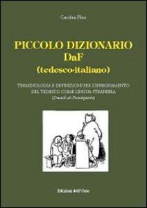 Piccolo dizionario DaF (tedesco-italiano). Terminologia e definizioni per l'insegnamento del tedesco come lingua straniera