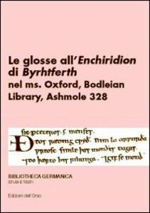 Le glosse all'«Enchiridion» di Byrhtfero nel Ms, Oxford, Bodleian Library, Ashmole 328