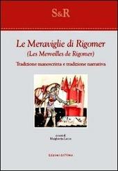 Le meraviglie di Rigomer-Les merveilles de Rigomer. Tradizione manoscritta e tradizione narrativa
