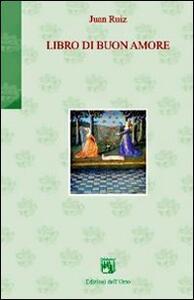 Libro di buon amore. Ediz. multilingue