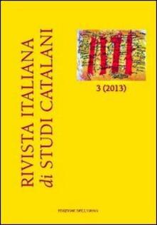 Cefalufilmfestival.it Rivista italiana di studi catalani (2013). Ediz. italiana, inglese e spagnola. Con CD-ROM. Vol. 3 Image
