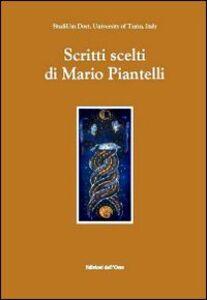 Scritti scelti di Mario Piantelli