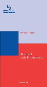 Ricerche di storia della matematica. Ediz. multilingue