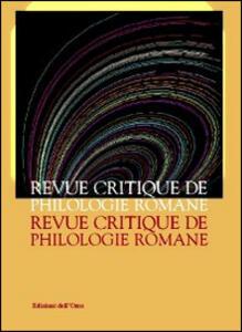 Revue critique de philologie romane. Ediz. italiana, francese e spagnola. Vol. 14