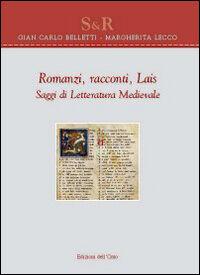 Romanzi, racconti, lais. Saggi di letteratura medievale