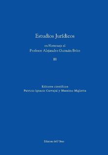 Lpgcsostenible.es Estudios juridicos en homenaje al profesor Alejandro Guzman Brito. Ediz. multilingue. Vol. 3 Image