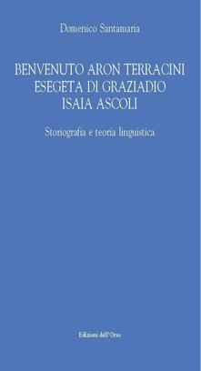 Benvenuto Aron Terracini esegeta di Graziadio Isaia Ascoli.pdf