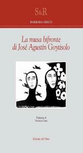 La musa bifronte di José Augustín Goytisolo