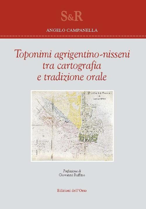 Toponimi agrigentino-nisseni tra cartografia e tradizione orale