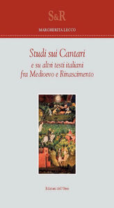 Studi sui cantari e su altri testi italiani fra Medioevo e Rinascimento