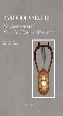 Paroddi varghji. Mélanges offerts à Marie-José Dalbera-Stefanaggi.pdf