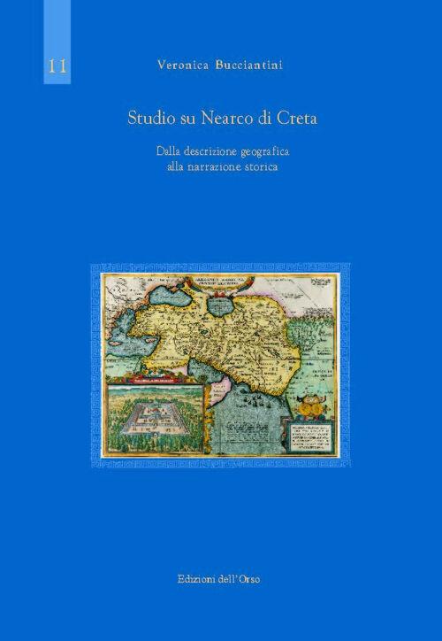 Studio su Nearco. Dalla descrizione geografica alla narrazione storica. Ediz. multilingue