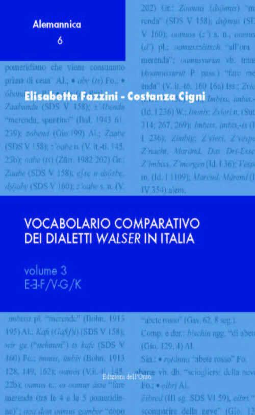 Vocabolario comparativo dei dialetti walser in Italia. Vol. 3