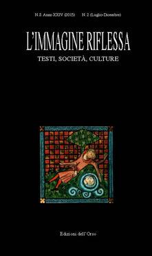 L immagine riflessa. Testi società, culture. Anno 24°. Vol. 2.pdf