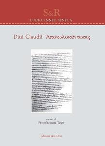 Diui Claudii apokolokéntosis. Ediz. multilingue