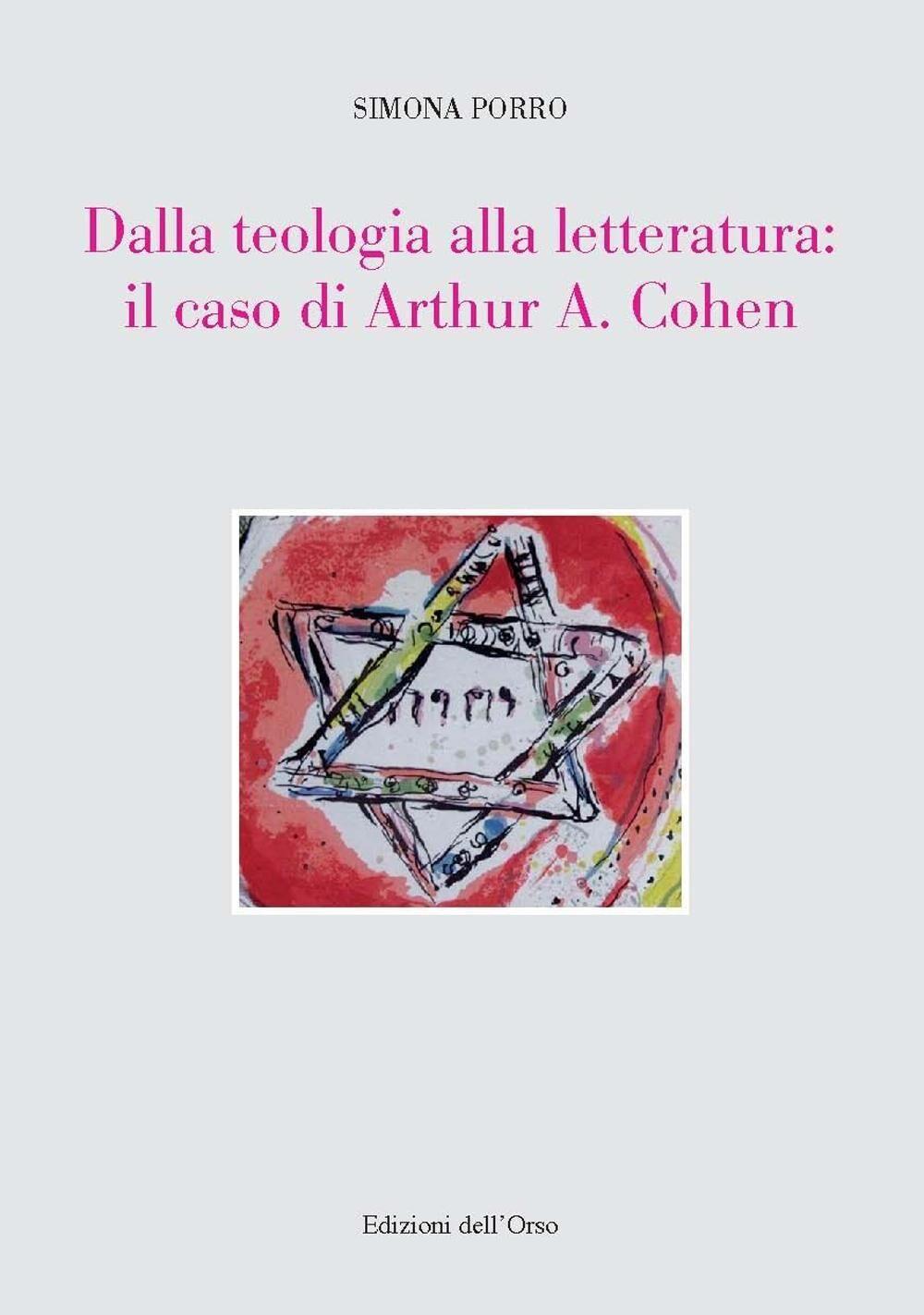 Dalla teologia alla letteratura: il caso di Arthur A. Cohen