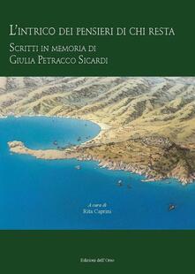 L intrico dei pensieri di chi resta. Scritti in memoria di Giulia Petracco Sicardi.pdf