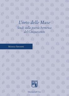 Listadelpopolo.it L' orto delle muse. Studi sulla poesia bernesca del cinquecento Image