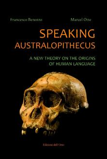 Winniearcher.com Speaking australopithecus. A new theory on the origins of human language Image