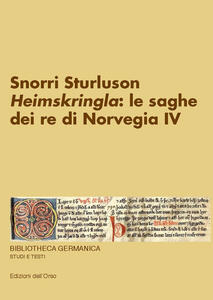 Heimskringla: le saghe dei re di Norvegia IV