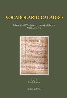 Nordestcaffeisola.it Vocabolario calabro. Laboratorio del vocabolario etimologico calabrese. Vol. 2: F-O. Image