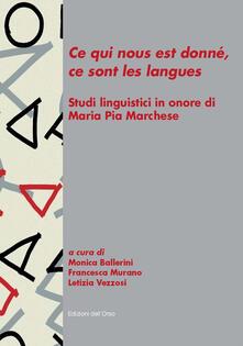 Squillogame.it «Ce qui nous est donné, ce sont les langues». Studi linguistici in onore di Maria Pia Marchese Image