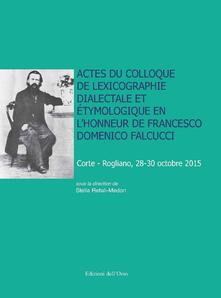 Promoartpalermo.it Actes du Colloque de lexicographie dialectale et étymologique en l'honneur de Francesco Domenico Falcucci (Corte-Rogliano, 28-30 octobre 2015). Ediz. critica Image