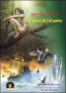 Amatigota.it La selva di Farsadon Image