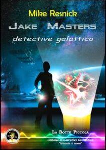 Jake Masters, detective galattico
