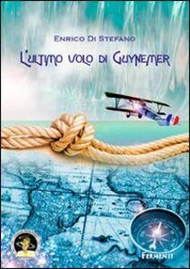 L' ultimo volo di Guynemer