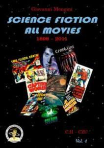 Science fiction all movies. Vol. 4: C.H-CZU enciclopedia della fantascienza per immagini.