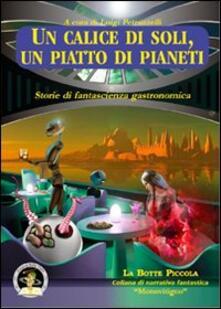 Parcoarenas.it Un calice di soli, un piatto di pianeti. Storie di fantascienza gastronomica Image