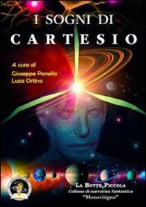 I sogni di Cartesio. Storie fantastiche di filosofie - copertina